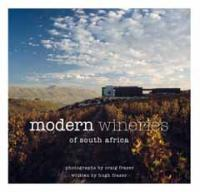 Quivertree Publications Modern Wineries of South Africa-Hugh Fraser